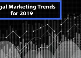 5 Top 2019 Legal Marketing Trends Law Firm Owners Must Know
