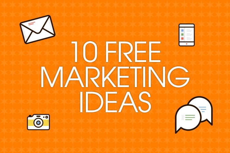 10-free-marketing-ideas-for-your-business-guest post