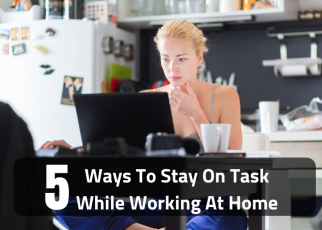 5-Ways-To-Stay-On-Task-While-Working-At-Home-coronanews - guestposting