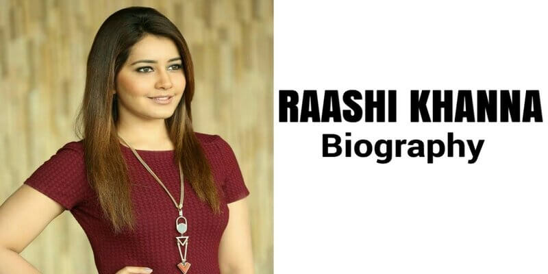 Raashi Khanna Wikipedia | Raashi Khanna life ,age, family - bollywood news guest post