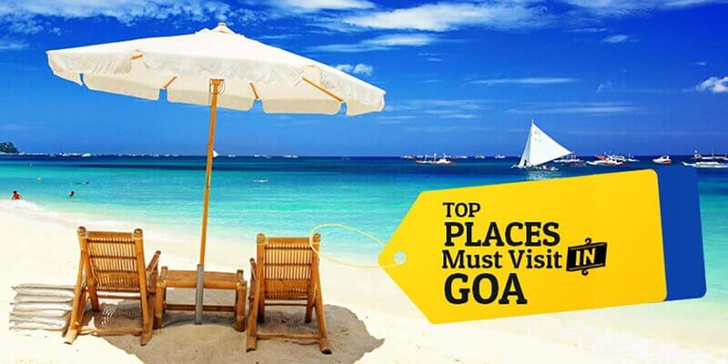 8 MUST VISIT PLACES IN GOA - Top-Places-Must-Visit-in-Goa LETSASKME