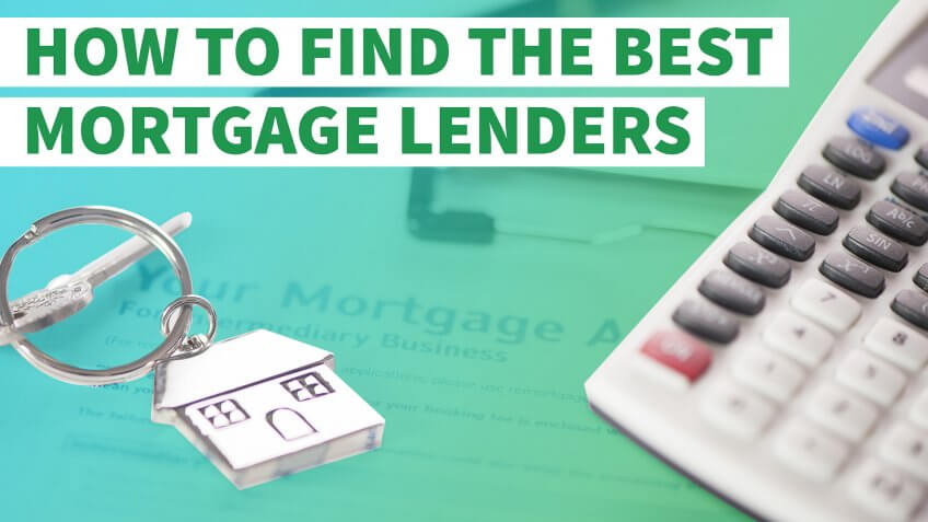 How To Find The Best Mortgage Lender | real estate - Letsaskme