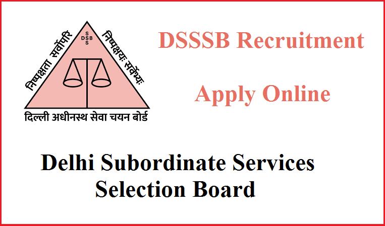 DSSSB Recruitment 2020 – Latest Updates - letsaskme