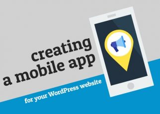 How to create a mobile app for your WordPress website