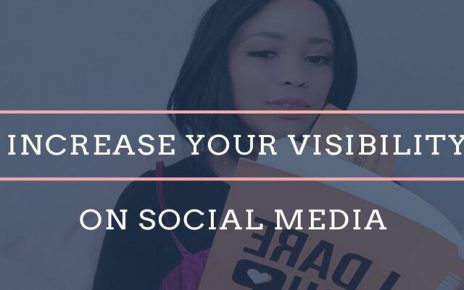 How To Increase Your Visibility And Target Through Social Media guest post blog