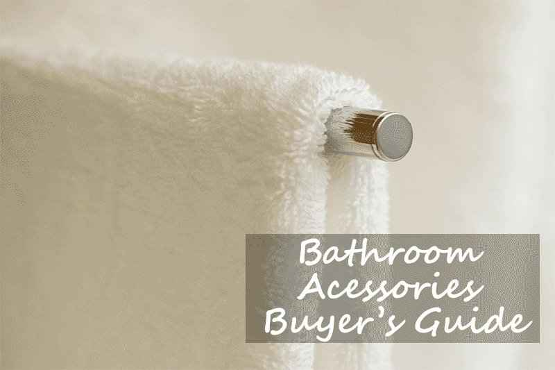 A guide to bathroom accessories A guide to bathroom accessories