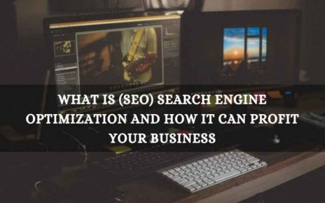 What Is (SEO) Search Engine Optimization & How It Can Profit Your Business