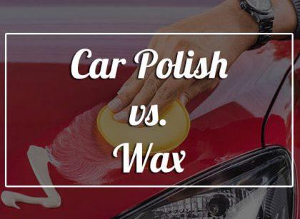 Car Polish vs. Car Wax