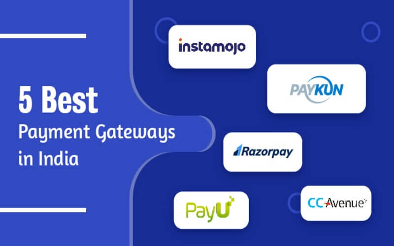 5 Best Payment Gateways In India