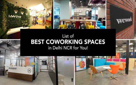Top 10 Coworking Spaces In Delhi