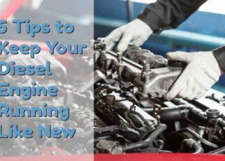 Tips For Diesel Engine Maintenance