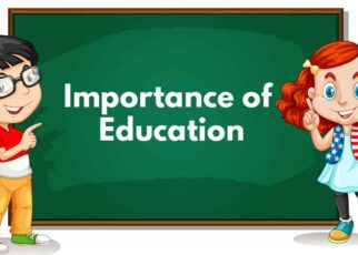 Why Education Important In Today's Life-Importance Of Education