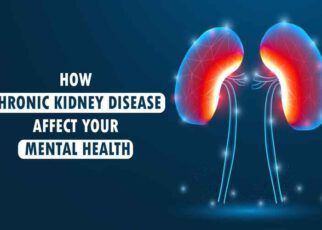 How does Chronic Kidney Disease affect your Mental Health?