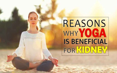 Reasons Why Yoga Is Beneficial For Kidneys