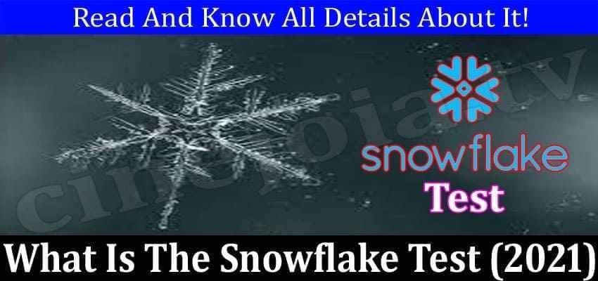 Snowflake Tests a Good Screening Tool?