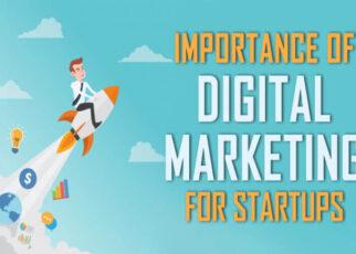How Does Digital Marketing Help You Start A New Startu