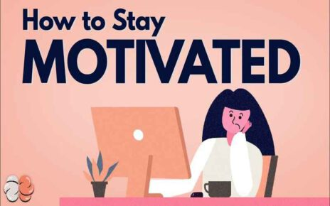 Stay Motivated tips